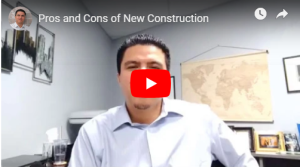 video pros and cons of new construction